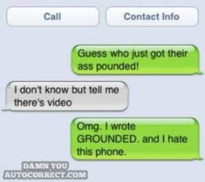 Iphone funny autocorrect ass pounded
