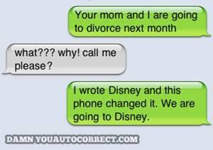 Iphone funny autocorrect disney divorce