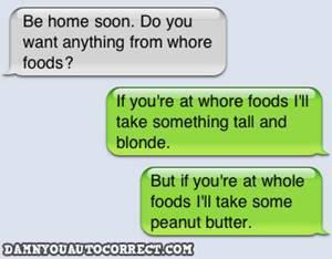 Iphone funny autocorrect whore store