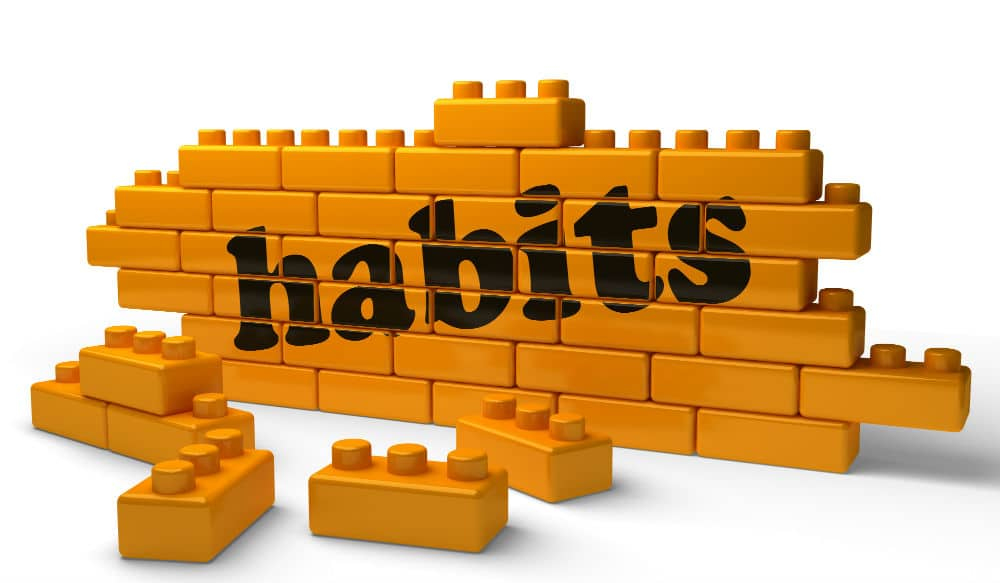 build up some good habits