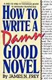 How to write a damn good novel