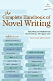 The Complete Handbook of Novel Writing