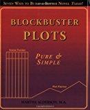 Blockbuster Plots: Pure & Simple